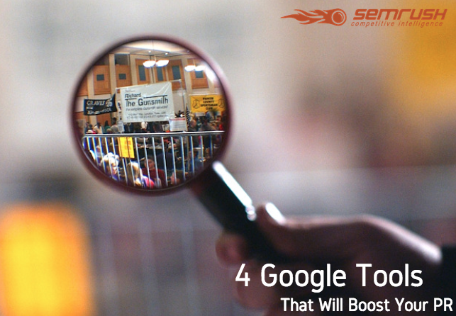 4 Google Tools That Will Boost Your PR