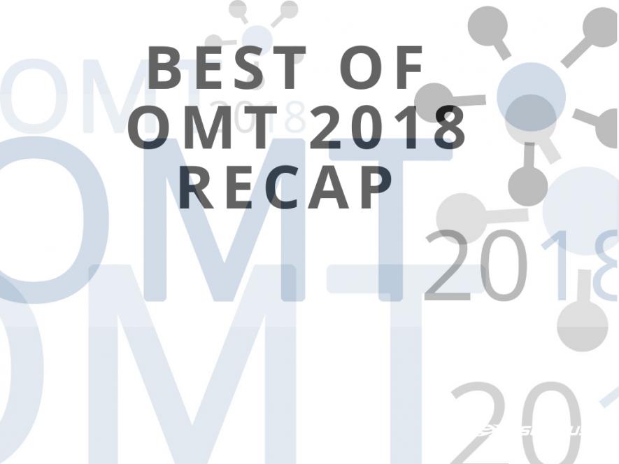 Recap OMT 2018 - die wichtigsten Learnings aus TOP Vorträgen