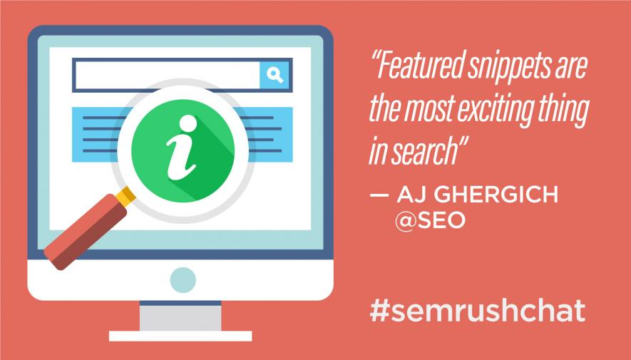 Discussing Featured Snippets #semrushchat