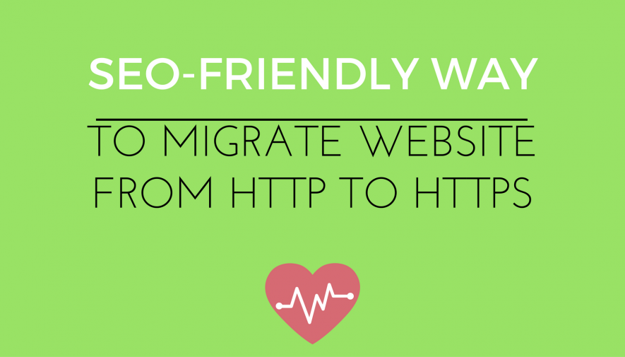 The SEO-Friendly Way to Migrate a Website from HTTP to HTTPS for Free