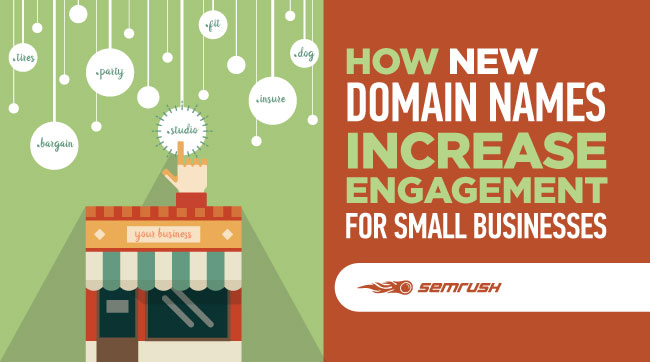 How New Domain Names Increase Engagement for Small Businesses