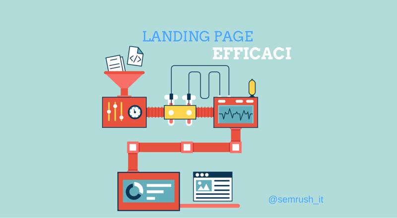Creare landing page efficaci: ecco come fare