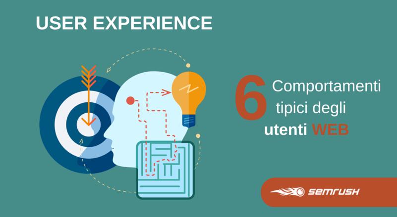 User Experience: 6 cose che devi sapere sui tuoi utenti