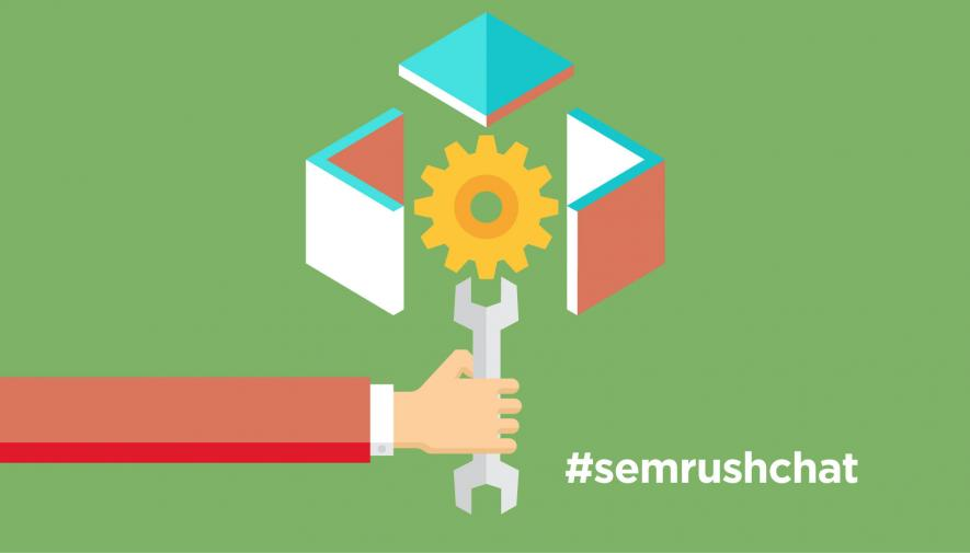 The Biggest SEO Challenges and How to Meet Them #semrushchat