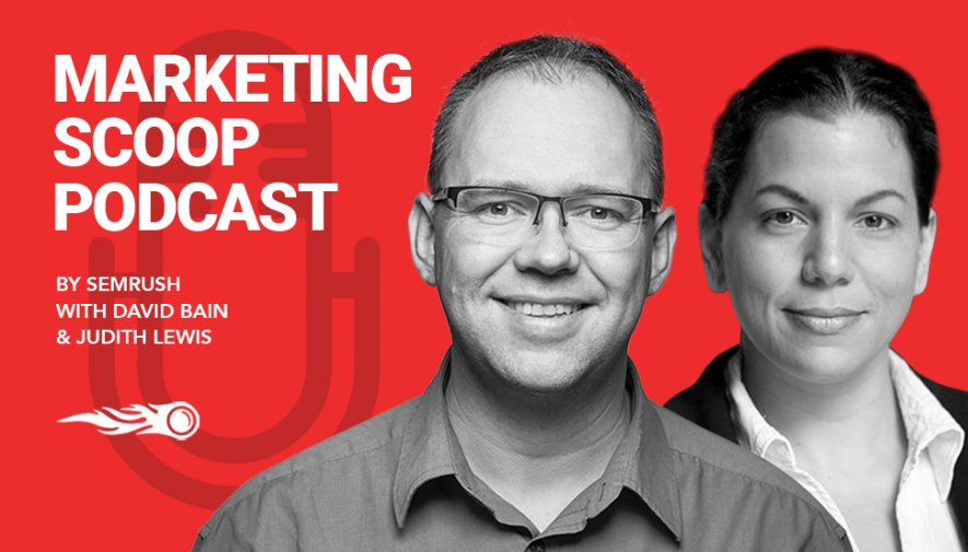 SEMrush Podcast: Now Covering More Aspects of Marketing