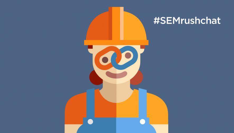 The Biggest Link Building Challenges and How to Solve Them #SEMrushchat Recap