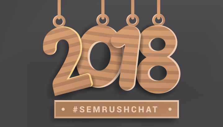 Digital Marketing Resolutions for 2018 #semrushchat