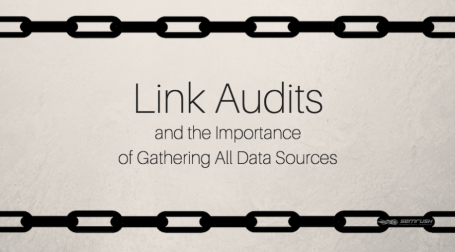 Link Audits and the Importance of Gathering All Data Sources