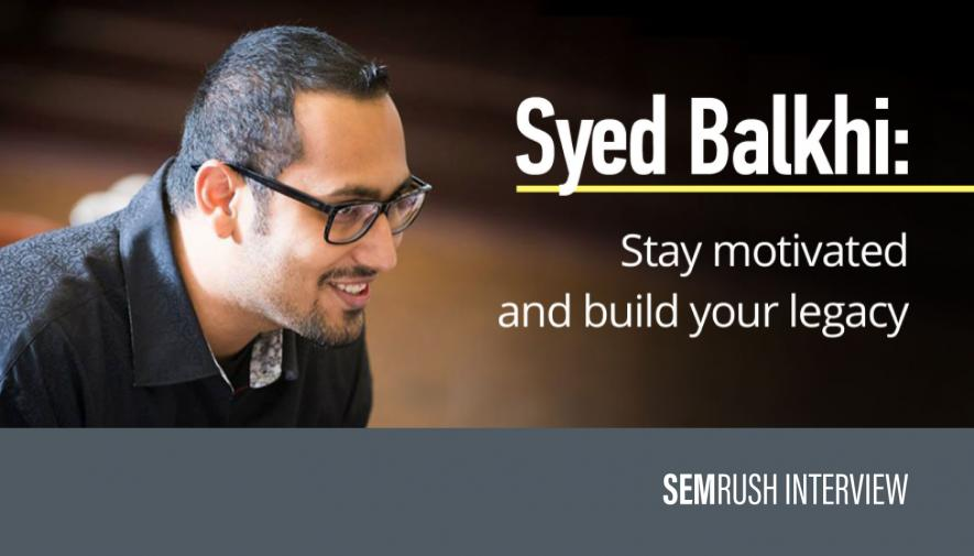 Syed Balkhi: The Web and Website Monetization Insights