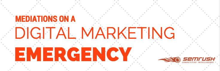 Mediations On A Digital Marketing Emergency