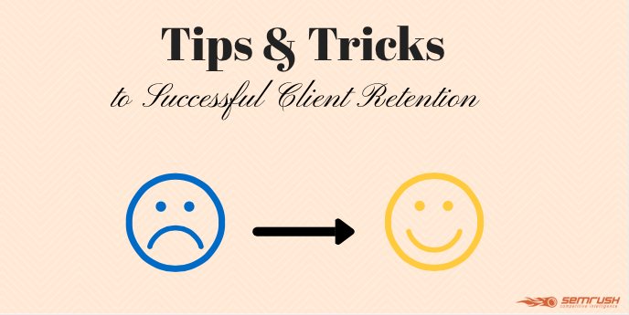 Tips and Tricks to Successful Client Retention