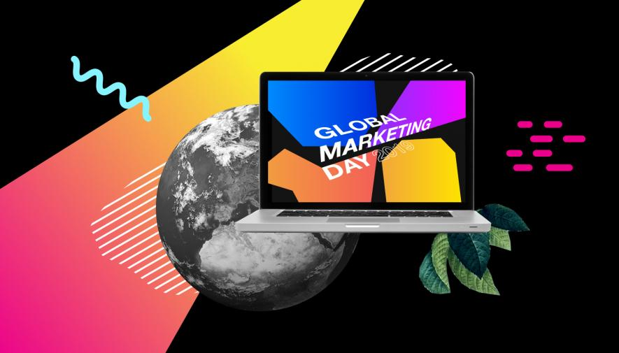 Three Reasons Why You Shouldn't Miss Global Marketing Day 2019