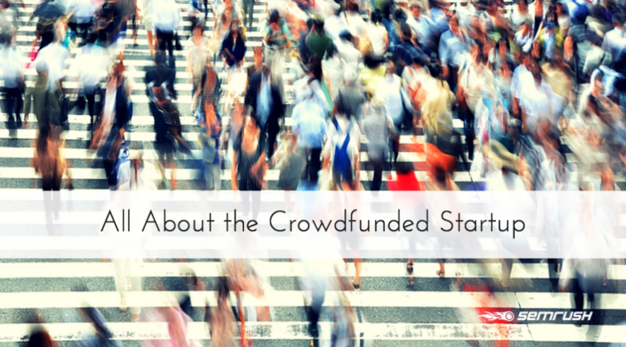 All About the Crowdfunded Startup