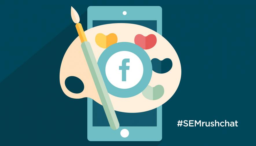 The Art of Crafting Successful Facebook Ads #semrushchat