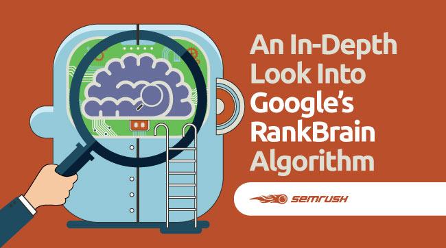 An In-Depth Look Into Google's RankBrain Algorithm