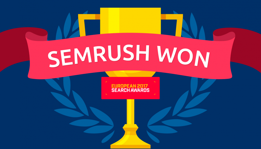 """European Search Awards 2017: SEMrush awarded """"Best SEO Software Suite"""""""