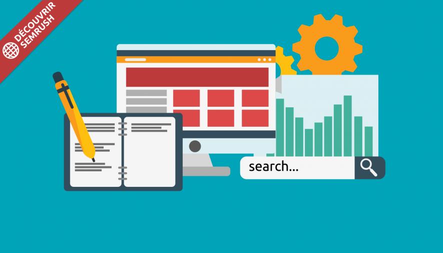 Comment créer du contenu SEO-friendly avec SEMrush