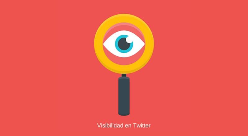 ¿Cómo conseguir más visibilidad en Twitter?