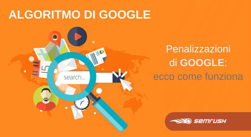 Algoritmo di Google: l'evoluzione delle penalizzazioni
