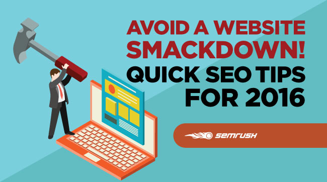 Avoid a Website Smackdown! Quick SEO Tips for 2016