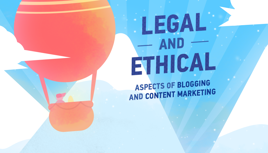 Most common legal aspects of blogging and content marketing