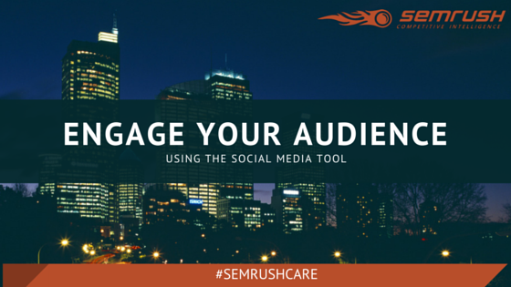 Engage Your Audience: Using The Social Media Tool