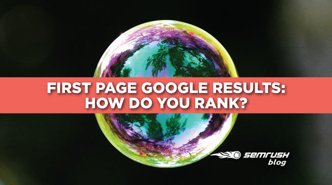 First Page Google Results - How Do You Rank? [Infographic]
