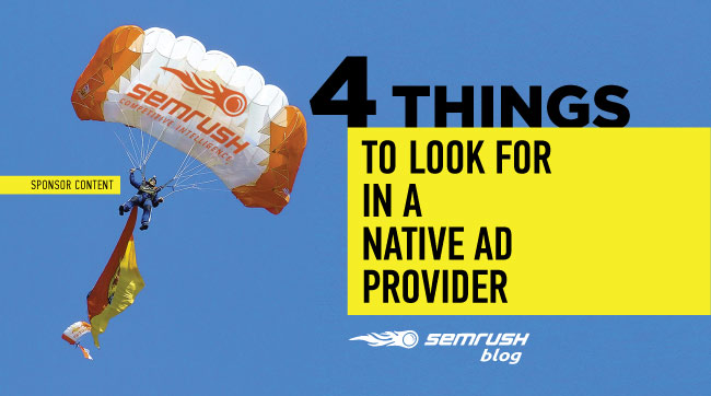 4 Things to Look for in a Native Ad Provider