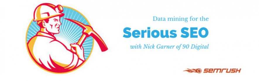 Nick Garner Q&A: Data Mining with SEMrush
