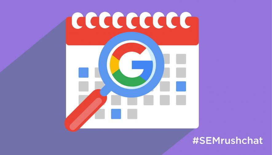 Staying Up To Date with Google's Algorithm Updates #semrushchat