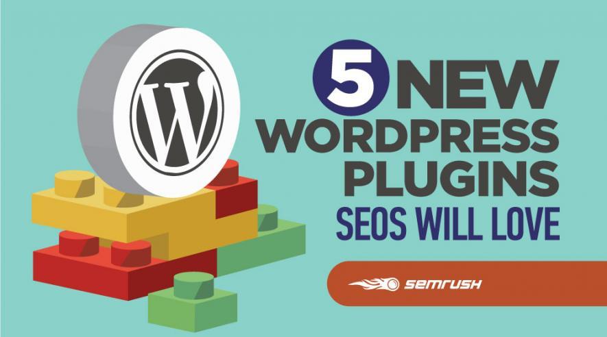 5 New WordPress Plugins SEOs Will Love