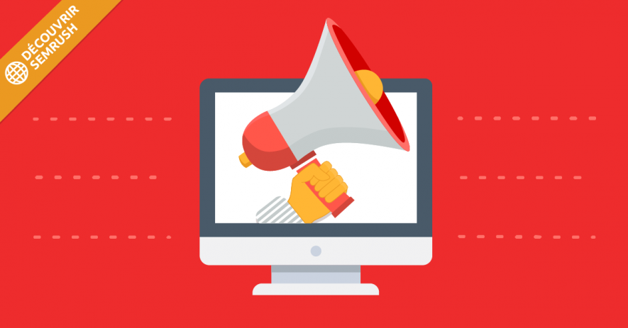 Brand management : comment dynamiser votre marque en ligne avec SEMrush