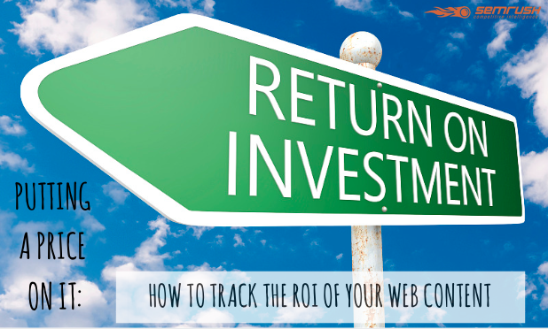 How To Track The ROI Of Your Web Content