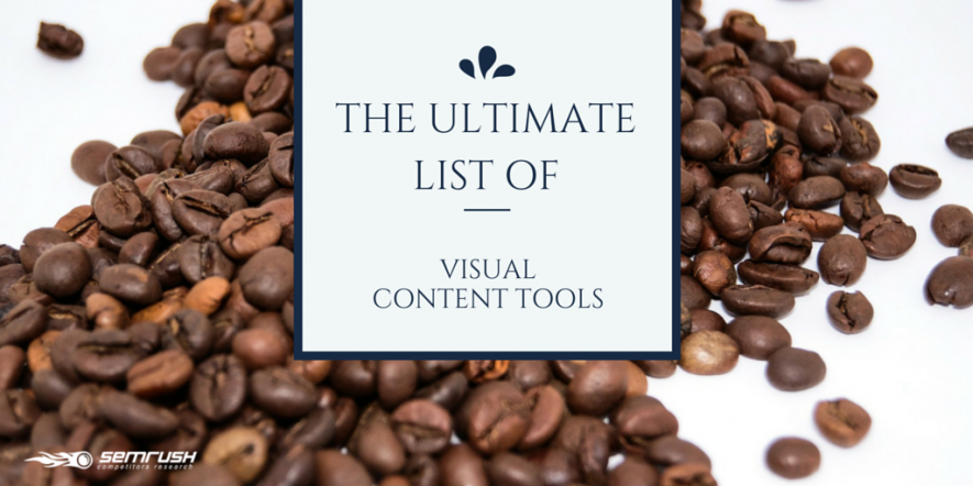 The Ultimate List of Visual Content Tools