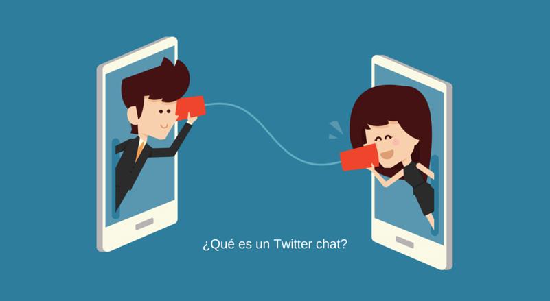 Qué es un Twitter chat y cuáles son sus principales ventajas