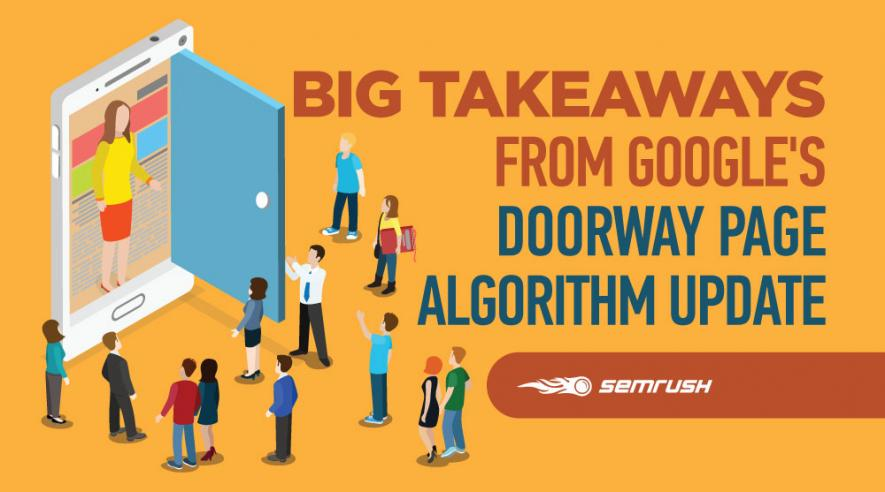 Big Takeaways from Google's Doorway Page Algorithm Update