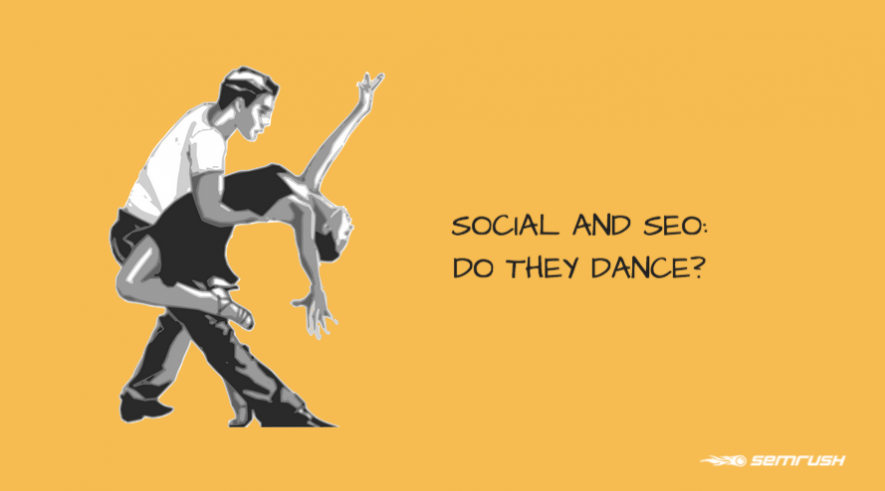 Social and SEO: Do They Dance?