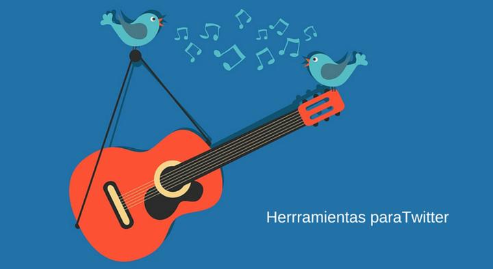 Herramientas para Twitter ¡Descubre 10 de las mejores!