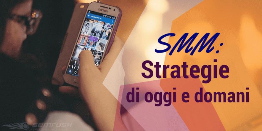 SMM: come impostare una strategia di successo?