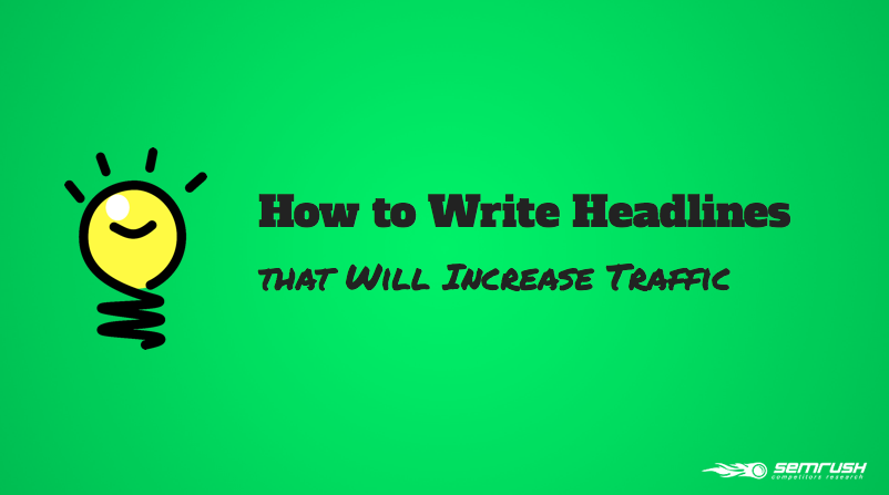 What is the Best Way to Write Headlines that Will Increase Traffic?