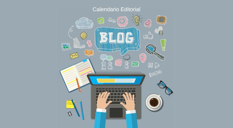 Cómo crear un calendario editorial estratégico para mi blog