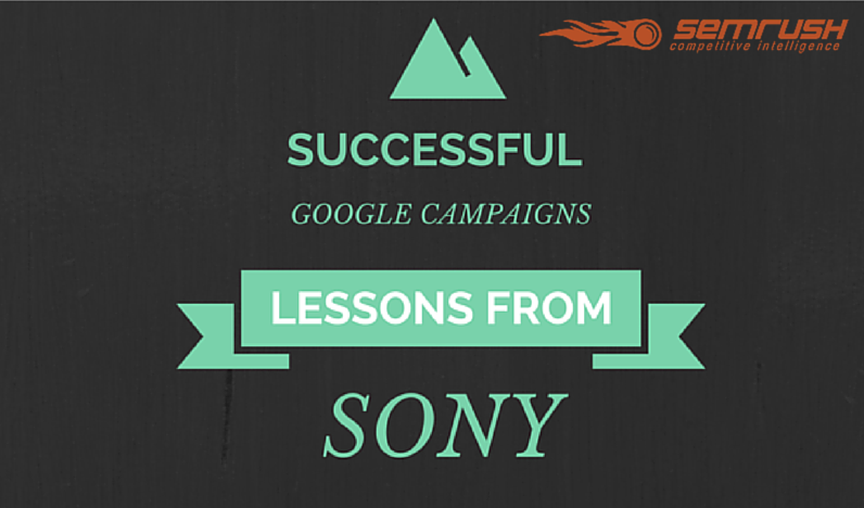 Successful Google Campaigns: Lessons from Sony