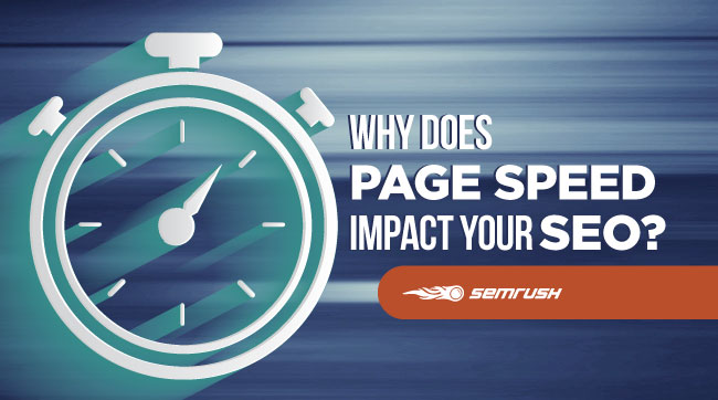 Why Does Page Speed Impact Your SEO?