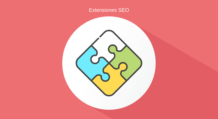 Las 6 extensiones SEO para Google Chrome imprescindibles