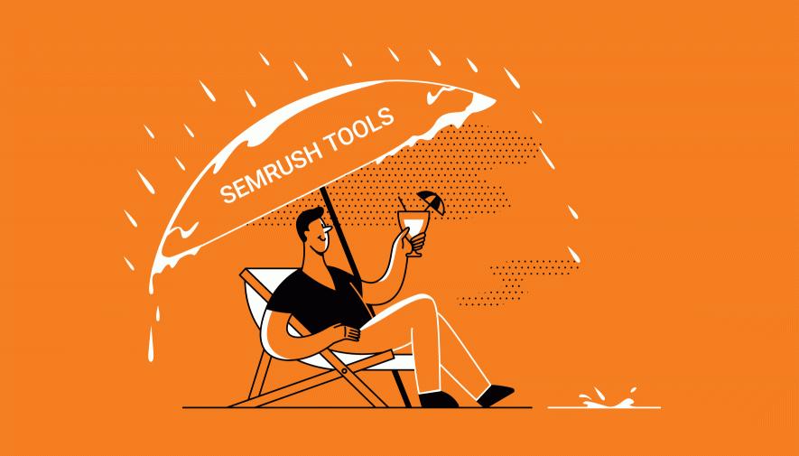 4 SEMrush-Tools für Unternehmer: mit Daten aus der Krise - mit Werten in die Zukunft