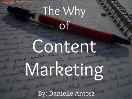 """The """"Why"""" of Content Marketing"""
