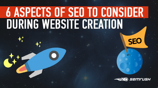 6 Aspects of SEO to Consider During Website Creation