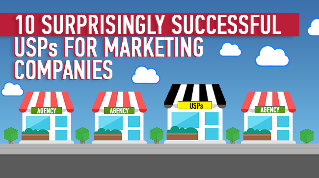10 Surprisingly Successful USPs for Marketing Companies