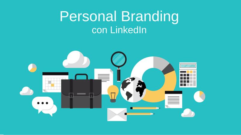 Fare personal branding con LinkedIn e ottenere risultati