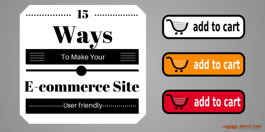 15 Ways to Make Your E-Commerce Site User-Friendly